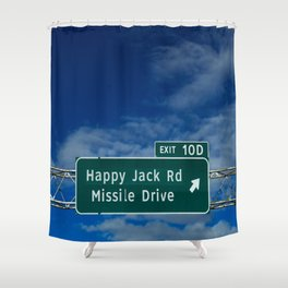 Road signage Happy Jack Rd Missile Drive Shower Curtain