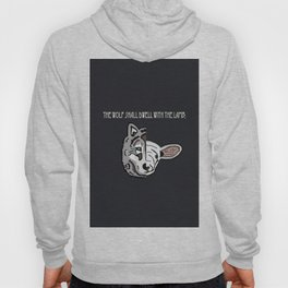 The Wolf Shall Dwell With the Lamb; Hoody