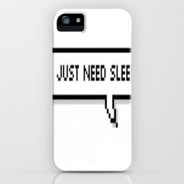 Sleep. iPhone Case