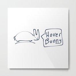 Hover Bunny RABBITS TALKING Metal Print