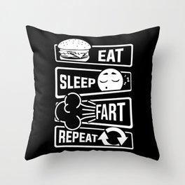 Eat Sleep Fart Repeat | Farting Flatulence Smell Throw Pillow