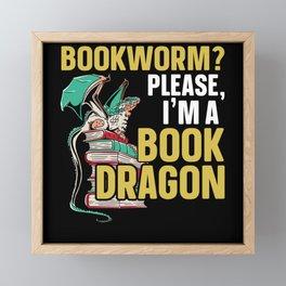Bookworm Please I'm A Book Dragon Abibliophobia Framed Mini Art Print