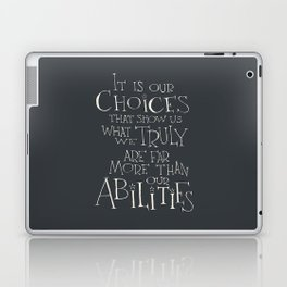 It is our choices Laptop & iPad Skin