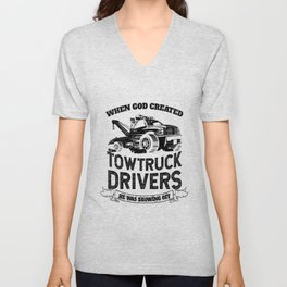 God Created Tow Truck Drivers Unisex V-Neck