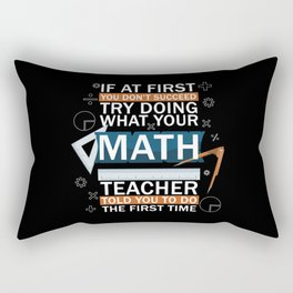 Math Teacher Funny Saying Rectangular Pillow