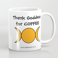 pagan Mugs featuring Thank Goddess for Coffee Pagan Wiccan Wicca by Cheeky Witch