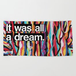 """It Was All A Dream"" Biggie Smalls Inspired Hip Hop Design Beach Towel"