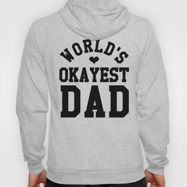World's Okayest Dad Hoody