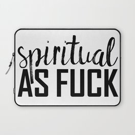 spiritual as fuck Laptop Sleeve