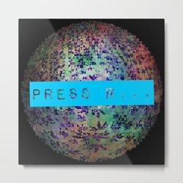 Press r... Metal Print