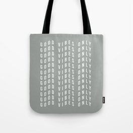 good vibes only XV Tote Bag