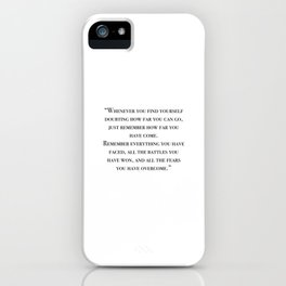 Remember how far you've come - quote iPhone Case