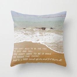 Just Be a Little Sand Grain Throw Pillow