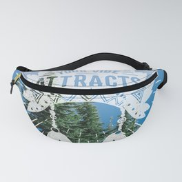 Your Vibe Attracts Your Tribe - Crater Lake Fanny Pack