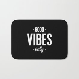 Good Vibes Only Black and White Typography Print Office Decor Wake Up Bedroom Poster Bath Mat