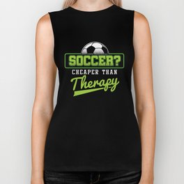 Soccer Cheaper Than Therapy Funny Footballer Football Players Goalie Rugby Team Sports Gift Biker Tank