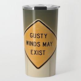 Gusty Winds Sign Travel Mug