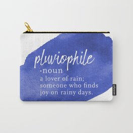 Pluviophile - Word Nerd Definition - Blue Watercolor Carry-All Pouch