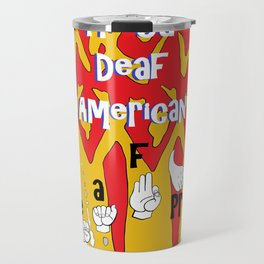 Proud Deaf American Travel Mug