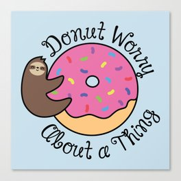 Donut Worry Sloth Canvas Print