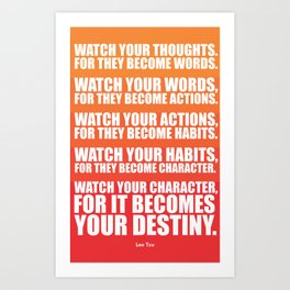 Lab No.4 - Watch Your Thoughts For They Become Words Inspirational Quotes poster Art Print