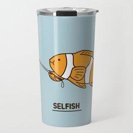 Selfish Travel Mug