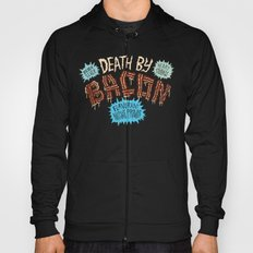 Death by Bacon Hoody