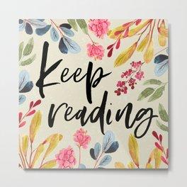 Keep Reading - Beige Metal Print