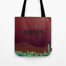 Kisses from Pompei Tote Bag