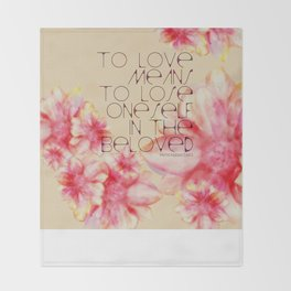 To Love Means Throw Blanket