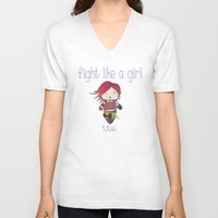 borderlands V-neck T-shirts featuring Fight Like a Girl | Lilith - Borderlands by ~ isa ~