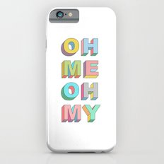 Oh Me iPhone 6s Slim Case