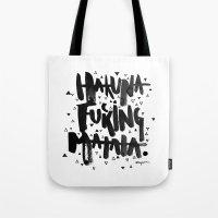 hakuna Tote Bags featuring Hakuna Matata by Amy Lee designs
