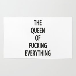 The Queen of Fucking everythin Rug