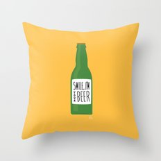 Smile, I'm your beer Throw Pillow