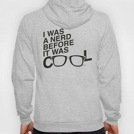 Nerd? Cool? Hoody