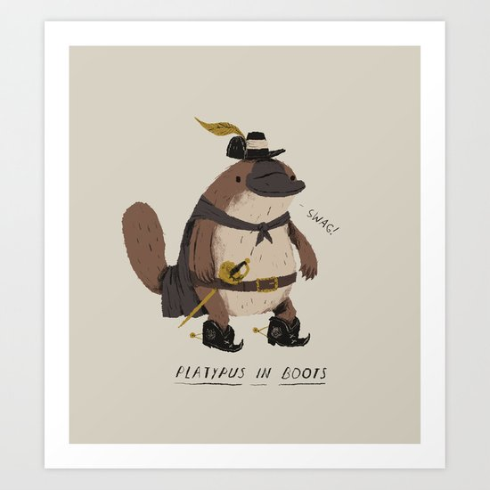 platypus in boots Art Print