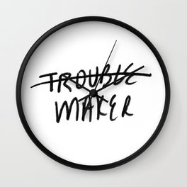 Trouble Maker Wall Clock