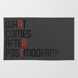 What Comes After Postmodern? Rug