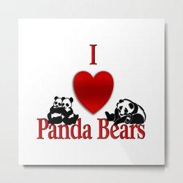 I Heart Panda Bears Metal Print