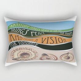 Gratitude Makes Sense Of Our Past Rectangular Pillow