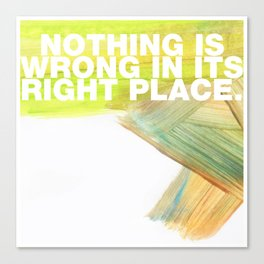 SUNDAYS ARE FOR SOULMATES / Nothing is wrong Canvas Print