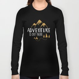 Adventure Is Out There T-Shirts and Hoodies Long Sleeve T-shirt