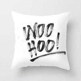 Woo Hoo! Throw Pillow
