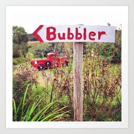 Where's the Bubbler? Art Print