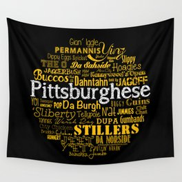 Pittsburghese Wall Tapestry