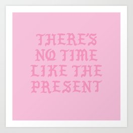 NO TIME Art Print