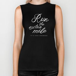 Run the Extra Mile, It's Less Crowded Biker Tank