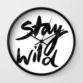 Stay Wild Wall Clock
