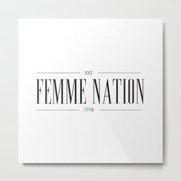 Femme Nation Metal Print